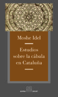 ESTUDIOS SOBRE LA CABALA EN CATALUÑA di IDEL, MOSHE