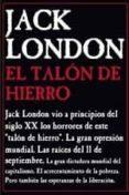 EL TALON DE HIERRO di LONDON, JACK