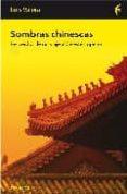 SOMBRAS CHINESCAS: RECUERDOS DE UN VIAJE AL CELESTE IMPERIO di VALERA, LUIS