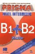 PRISMA FUSION B1+B2 INTER (ALUMNO) di VV.AA.