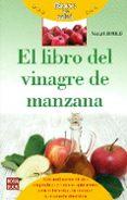 EL LIBRO DEL VINAGRE DE MANZANA: BASICOS DE LA SALUD di HELLMIB, MARGOT