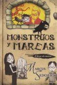 MONSTRUOS Y MAREAS de SEDGWICK, MARCUS