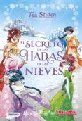 9788408177357 - Stilton Tea: Tea Stilton Especial 2: El Secreto De Las Hadas De Las Nieves - Libro