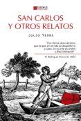 SAN CARLOS Y OTROS RELATOS de VERNE, JULIO
