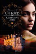 ME ENAMORE DE UN LORD di ASHE, KATHARINE