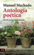 ANTOLOGIA POETICA di MACHADO, MANUEL