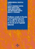 PROBLEMAS ACTUALES DE DERECHO DE LA PROPIEDAD INDUSTRIAL di VV.AA.