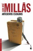 ARTICUENTOS ESCOGIDOS de MILLAS, JUAN JOSE