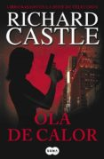 OLA DE CALOR (SERIE CASTLE 1) de CASTLE, RICHARD