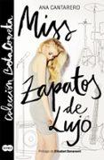 MISS ZAPATOS DE LUJO (BETA COQUETA) de CANTARERO, ANA