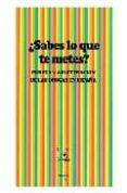 ¿SABES LO QUE TE METES?: PUREZA Y ADULTERACION DE LAS DROGAS EN E SPAÑA di HIDALGO DOWNING, EDUARDO