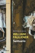 SANTUARIO di FAULKNER, WILLIAM