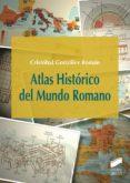 ATLAS HISTORICO DEL MUNDO ROMANO di GONZALEZ ROMAN, CRISTOBAL