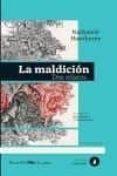LA MALDICION: DOS RELATOS de HAWTHORNE, NATHANIEL