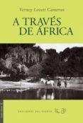 9788496964457 - Lovett Cameron Verney: A Traves De Africa - Book
