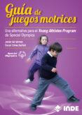GUIA DE JUEGOS MOTRICES di VV.AA.