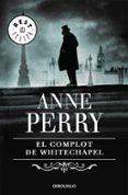 EL COMPLOT DE WHITECHAPEL de PERRY, ANNE