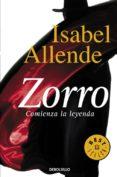 EL ZORRO: COMIENZA LA LEYENDA de ALLENDE, ISABEL