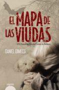 EL MAPA DE LAS VIUDAS (PREMIO DE NOVELA CIUDAD DE BADAJOZ) di DIMECO, DANIEL