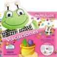 VACACIONES PAPELILLOS 4 (CD MUSICA Y PEGATINAS) di VV.AA.