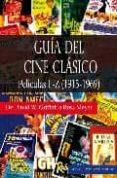 GUIA DEL CINE CLASICO: PELICULAS L-Z (1915-1969) di MENDEZ CASANOVA, ANTONIO