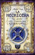 EL ALQUIMISTA III :LA HECHICERA de SCOTT, MICHAEL