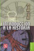 INTRODUCCION A LA HISTORIA di BLOCH, MARC