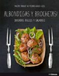 ALBONDIGAS Y BROCHETAS di DROUET, VALERY