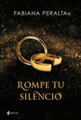 9788408140658 - Peralta Fabiana: Rompe Tu Silencio - Libro