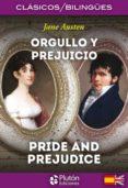 ORGULLO Y PREJUICIO / PRIDE AND PREJUDICE di AUSTEN, JANE