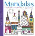 MANDALAS: MARAVILLAS DEL MUNDO di VV.AA.