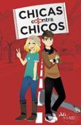 CHICAS CONTRAS CHICOS 1 di VV.AA