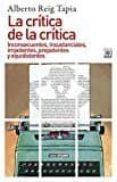 LA CRITICA DE LA CRITICA di REIG TAPIA, ALBERTO