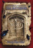 LAS INCREIBLES AVENTURAS DE TOM SCATTERHORN: EL SECRETO DEL MUSEO di NELSON, D. A.