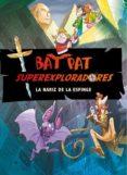 BAT PAT SUPEREXPLORADORES 2: LA NARIZ DE LA ESFINGE di PAVANELLO, ROBERTO