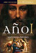 AÑO I: ISRAEL Y SU MUNDO CUANDO NACIO JESUS de PIÑERO, ANTONIO