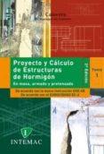 PROYECTO Y CALCULO DE ESTRUCTURAS DE HORMIGON (2 VOLS.) (2ª ED.) di CALAVERA RUIZ, JOSE