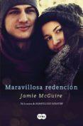 MARAVILLOSA REDENCIÓN (LOS HERMANOS MADDOX 2) di MCGUIRE, JAMIE