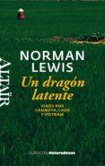 UN DRAGÓN LATENTE di LEWIS, NORMAN