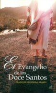EL EVANGELIO DE LOS DOCE SANTOS di VV.AA.