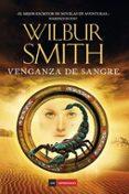 VENGANZA DE SANGRE di SMITH, WILBUR