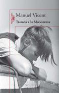 TRANVIA A LA MALVARROSA di VICENT, MANUEL