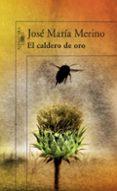 EL CALDERO DE ORO de MERINO, JOSE MARIA