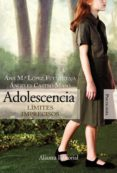 ADOLESCENCIA: LIMITES IMPRECISOS di LOPEZ FUENTETAJA, ANA MARIA  CASTRO MARSO, ANGELES
