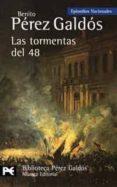 LAS TORMENTAS DEL 48 (EPISODIOS NACIONALES, 31 / CUARTA SERIE) di PEREZ GALDOS, BENITO