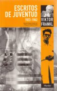 ESCRITOS DE JUVENTUD (1923-1942) di FRANKL, VIKTOR E.