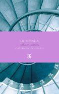 LA MIRADA. ANTOLOGIA ESENCIAL (1982-2017) de CILLERUELO, JOSE ANGEL