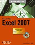 EXCEL 2007 (INCLUYE CD-ROM) (MANUALES AVANZADOS) de CHARTE, FRANCISCO