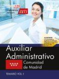 9788468180359 - Vv.aa.: Auxiliar Administrativo: Comunidad De Madrid: Temario (vol. I) - Libro