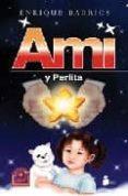 AMI Y PERLITA di BARRIOS, ENRIQUE